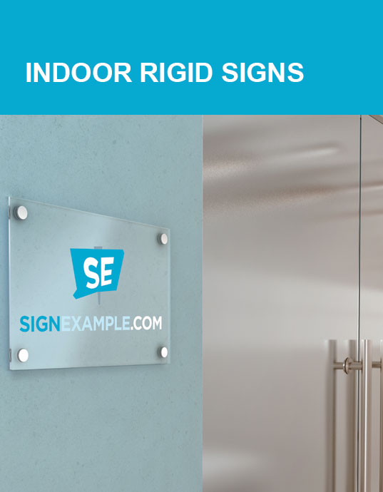 Indoor Rigid Sign Products